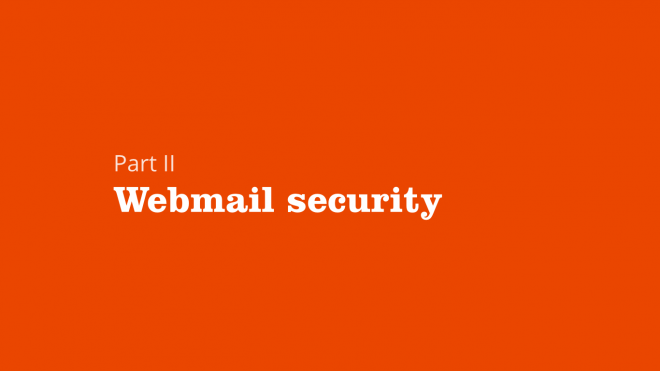 Part 2: Webmail security